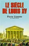 Le Si�cle de Louis XV par Gaxotte