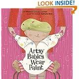 Artsy Babies Wear Paint (An Urban Babies Wear Black Book)