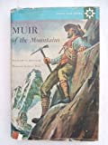 Muir of the Mountains (0395072301) by William O Douglas