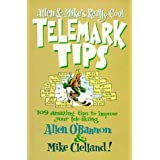 Allen & Mike's Really Cool Telemark Tips ~ Allen O'Bannon