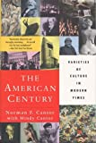 The American Century: Varieties of Culture in Modern Times (006092876X) by Cantor, Norman F.