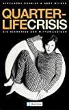Quarterlife Crisis. (3548366775) by Alexandra Robbins