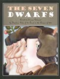 The Seven Dwarfs (1568461399) by Delessert, Etienne