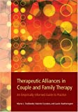 img - for Therapeutic Alliances in Couple And Family Therapy: An Empirically Informed Guide to Practice book / textbook / text book