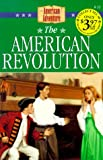 The American Revolution (The American Adventure Series #11) (1577481585) by Grote, JoAnn A.