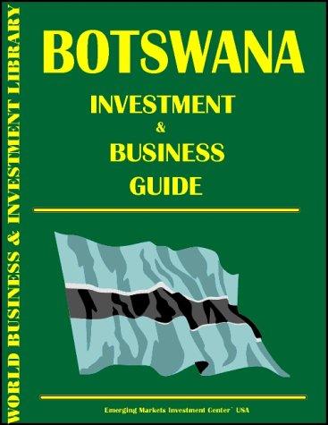 Botswana Investment & Business Guide