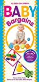 img - for Baby Bargains: Secrets to Saving 20% to 50% on baby furniture, gear, clothes, strollers, car seats and much, much more! book / textbook / text book