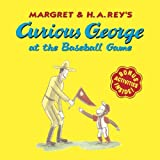Curious George at the Baseball Game (Curious George)