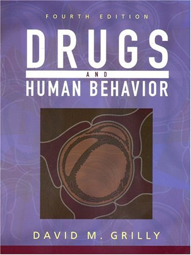 Drugs and Human Behavior (4th Edition)