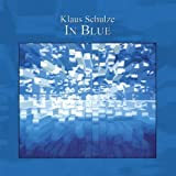 In Blue by KLAUS SCHULZE (2005-04-26)
