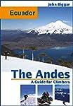 Ecuador: The Andes, a Guide For Climb...