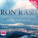 Nothing Gold Can Stay | Ron Rash