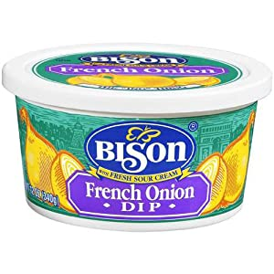 ... Own Bison Brand French Onion Chip Dip with Fresh Sour Cream 12 Oz