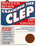 img - for Cracking the CLEP, 1997 ed (Annual) book / textbook / text book