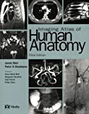 Imaging Atlas of Human Anatomy, 3e