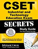 CSET Industrial and Technology Education Exam Secrets Study Guide