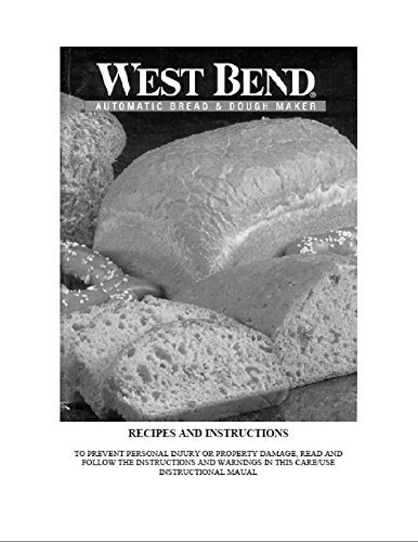 West Bend Bread Machine Maker Instruction Manual & Recipes Size: 41300 Model: (Bread Machine 41300 compare prices)