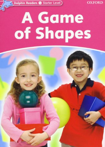 Dolphin Readers Starter Level: A Game of Shapes