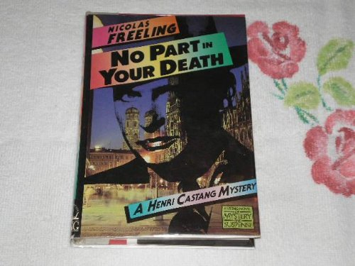 No Part in Your Death (A Viking Novel of Mystery and Suspense), Freeling, Nicolas