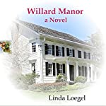 Willard Manor | Linda Loegel