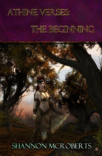 Book: Athine Verses - The Beginning (The Daughter of Ares Chronicles) by Shannon McRoberts