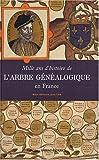 echange, troc Marc-Edouard Gautier - Mille ans d'histoire de l'Arbre généalogique en France