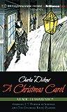 Charles Dickens A Christmas Carol: A Radio Dramatization