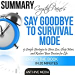 Crystal Paine's Say Goodbye to Survival Mode Summary & Analysis |  Ant Hive Media