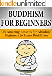 Buddhism for Beginners: 25 Amazing Le...