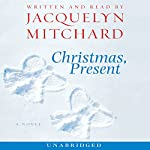 Christmas, Present | Jacquelyn Mitchard