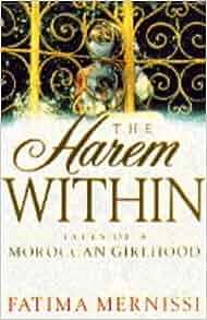 The Harem within: Fatima Mernissi: 9780385405423: Amazon.com: Books