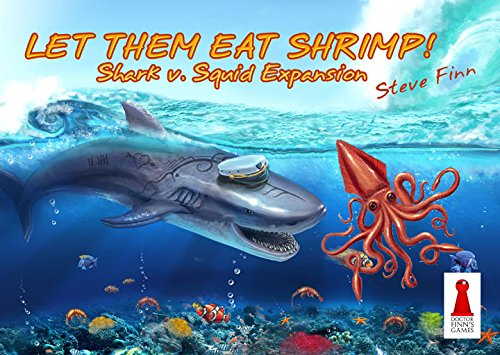 Let Them Eat Shrimp: Shark v. Squid Expansion Pack
