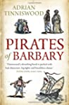 Pirates of Barbary: Corsairs, Conques...