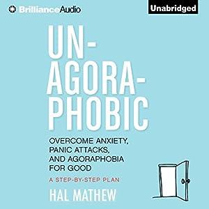 Un-Agoraphobic Audiobook