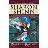 Reader and Raelynx (Twelve Houses)by Sharon Shinn