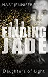 img - for Finding Jade: Daughters of Light book / textbook / text book
