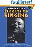 Jeffrey Allen's Secrets of Singing: M...
