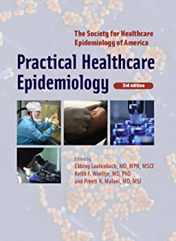 practical healthcare epidemiology - ebbing lautenbach. keith f. woeltje and preeti n. malani