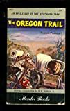 The Oregon Trail (0451500393) by Parkman, Francis
