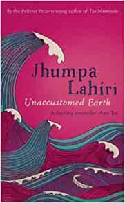 unaccustomed earth book review  unaccustomed earth exquisitely renders the most intricate workings of   preview this book »  user review - dandelionroots - librarything.