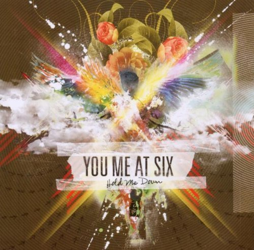 Hold Me Down by You Me at Six (2010-06-21)