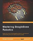 img - for Mastering BeagleBone Robotics book / textbook / text book