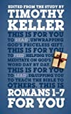 Romans 1-7 For You: For reading, for feeding, for leading (Gods Word For You)