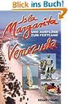 Isla Margarita und Ausfl�ge zum Festl...