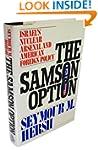 The Samson Option: Israel's Nuclear A...