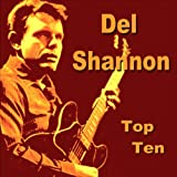 Del Shannon Top Ten