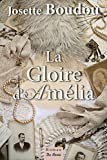 """Afficher """"La Gloire d'Amélia"""""""