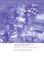 Applied Manufacturing Process Planning: With Emphasis on Metal Forming and Machining