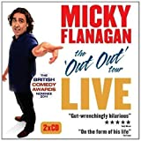 Micky Flanagan Live: The Out Out Tour by Flanagan, Micky (2012) Micky Flanagan