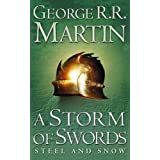 A Storm of Swords: Steel and Snow (A Song of Ice and Fire, Book 3 Part 1)by George R. R. Martin